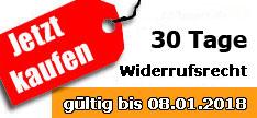 30 Tage Widerrufsrecht für Weihnachten! Gültig bis 08.01.2018 !