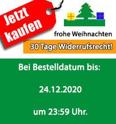 30 Tage Widerrufsrecht<br /> Bei Bestellungseingang bis: 24.12.2020, 23:59 Uhr!
